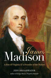 James madison ebook by jeff broadwater for James madison pets