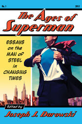 The Ages of Superman by Joseph Darowski