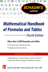 Schaum's Outline of Mathematical Handbook of Formulas and Tables, 4th Edition by Seymour Lipschutz