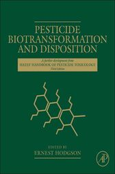 Pesticide Biotransformation and Disposition by Ernest Hodgson