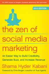 The Zen of Social Media Marketing by Shama Kabani