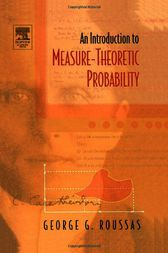 An Introduction to Measure-theoretic Probability by George G. Roussas