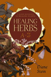 Healing Herbs A to Z