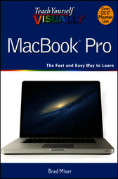 Teach Yourself VISUALLY MacBook Pro by Brad Miser