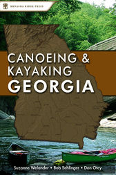 Canoeing & Kayaking Georgia by Suzanne Welander