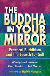 The Buddha in Your Mirror