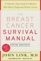 The Breast Cancer Survival Manual, Fifth Edition