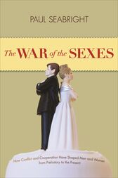 The War of the Sexes by Paul Seabright