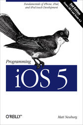Programming iOS 5 by Matt Neuburg