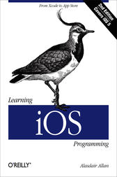 Learning iOS Programming by Alasdair Allan