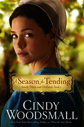 A Season for Tending by Cindy Woodsmall