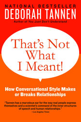 That's Not What I Meant! by Deborah Tannen