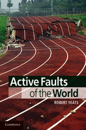 Active Faults of the World by Robert Yeats