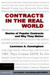 Contracts in the Real World by Lawrence A. Cunningham
