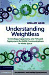 Understanding Weightless by William Webb