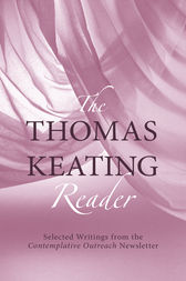 The Thomas Keating Reader by Thomas Keating