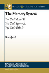 The Memory System by Bruce Jacob