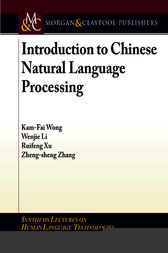 Introduction to Chinese Natural Language Processing by Kam-Fai Wong