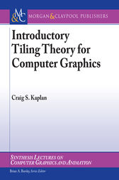 Introductory Tiling Theory for Computer Graphics by Craig Kaplan