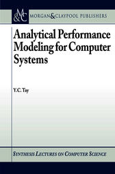Analytical Performance Modeling for Computer Systems by Y. C. Tay