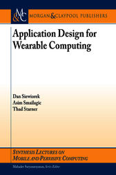Application Design for Wearable Computing by Dan Siewiorek