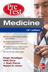 Medicine PreTest Self-Assessment and Review, Thirteenth Edition by Roger Smalligan