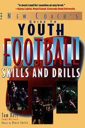 Youth Football Skills & Drills by Tom Bass