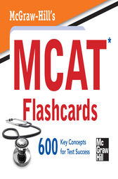 McGraw-Hill's MCAT Flashcards by George J. Hademenos