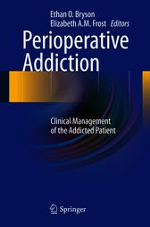 Perioperative Addiction by Ethan O. Bryson