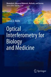 Optical Interferometry for Biology and Medicine by David D. Nolte
