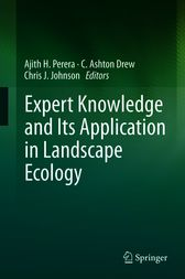 Expert Knowledge and Its Application in Landscape Ecology by Ajith H. Perera