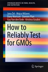 How to Reliably Test for GMOs by Jana Žel