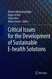 Critical Issues for the Development of Sustainable E-health Solutions by Stefan Kirn
