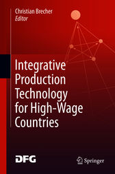 Integrative Production Technology for High-Wage Countries by unknown