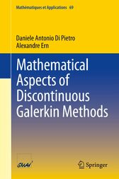 Mathematical Aspects of Discontinuous Galerkin Methods by Daniele Antonio Di Pietro