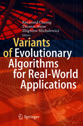 Variants of Evolutionary Algorithms for Real-World Applications by unknown