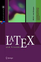 LaTeX and Friends by M. R. C. van Dongen