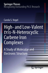 High- and Low-Valent tris-N-Heterocyclic Carbene Iron Complexes by Carola S. Vogel