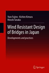 Wind Resistant Design of Bridges in Japan by Yozo Fujino