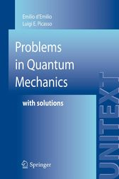 Problems in Quantum Mechanics by Emilio d'Emilio