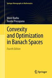 Convexity and Optimization in Banach Spaces by Viorel Barbu
