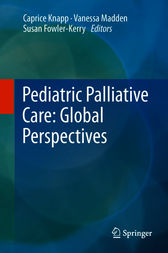 Pediatric Palliative Care by Caprice Knapp