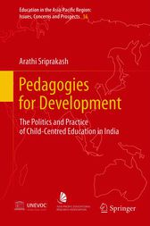 Pedagogies for Development by Arathi Sriprakash