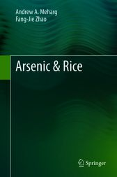 Arsenic & Rice by Andrew A. Meharg