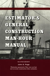 Estimator's General Construction Manhour Manual by John S. Page