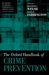 The [Oxford] Handbook of Crime Prevention by Brandon C. Welsh