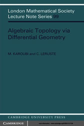 Algebraic Topology via Differential Geometry