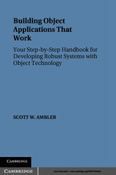 Building Object Applications that Work by Scott W. Ambler