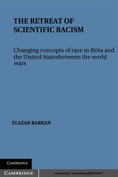 The Retreat of Scientific Racism by Elazar Barkan