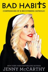 Bad Habits by Jenny McCarthy
